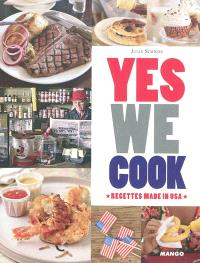 Yes we cook : recettes made in USA