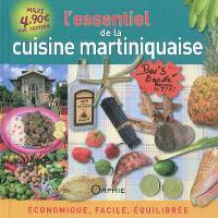 L'essentiel de la cuisine martiniquaise : économique, facile, équilibrée