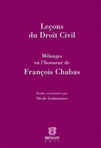 Leçons du droit civil : mélanges en l'honneur de François Chabas