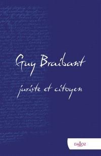 Guy Braibant, juriste et citoyen : hommage en l'honneur de Guy Braibant