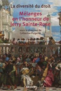 La diversité du droit : mélanges en l'honneur de Jerry Sainte-Rose