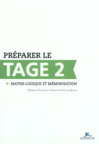Préparer le Tage 2 : maths-logique et mémorisation