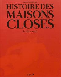 Histoire des maisons closes : de 1850 à 1946
