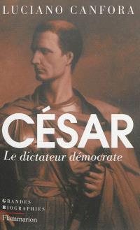 César : le dictateur démocrate