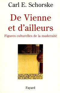 De Vienne et d'ailleurs : passages de la modernité