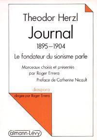 Journal : 1895-1904, le fondateur du sionisme parle