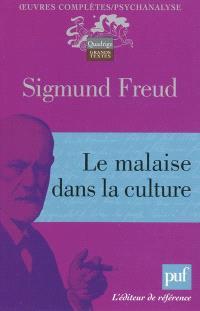 Oeuvres complètes : psychanalyse, Le malaise dans la culture