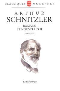 Romans et nouvelles. Volume 2, 1909-1931