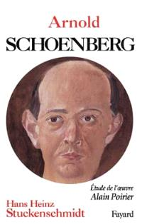 Arnold Schoenberg. Analyse de l'oeuvre
