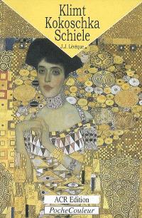Gustav Klimt, Oskar Kokoschka, Egon Schiele : un monde crépusculaire