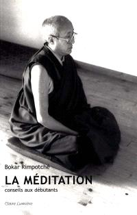 La méditation : conseils aux débutants
