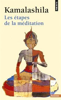 Les étapes de la méditation
