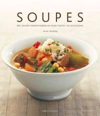 Soupes  : soupes sensationnelles pour toutes les occasions