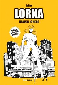 Lorna : heaven is here