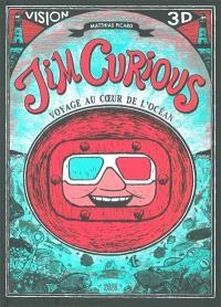 Jim Curious : voyage au coeur de l'océan
