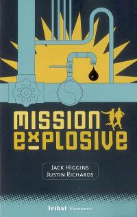 Mission explosive