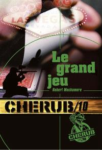 Cherub. Volume 10, Le grand jeu