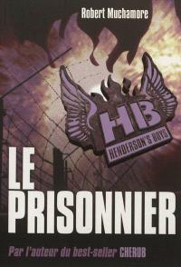 HB Henderson's boys. Volume 5, Le prisonnier