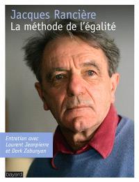 La méthode de l'égalité : entretien avec Laurent Jeanpierre et Dork Zabunyan