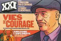 XXI. n° 21, Vies de courage