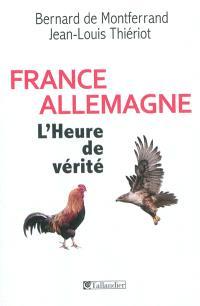 France Allemagne : l'heure de vérité