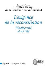 L'exigence de la réconciliation : biodiversité et société