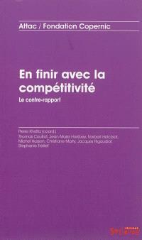 En finir avec la compétitivité : le contre-rapport