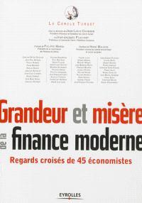 Grandeur et misère de la finance moderne : regards croisés de 45 économistes
