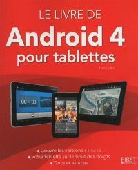 Le livre de Android pour tablettes : version 4 , 4.1 et 4.2