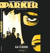 Parker. Volume 3, Le casse