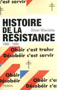 Histoire de la Résistance, 1940-1945