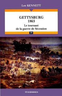 Gettysburg 1863 : le tournant de la guerre de Sécession
