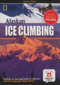 Alaskan ice climbing : édition spéciale collège