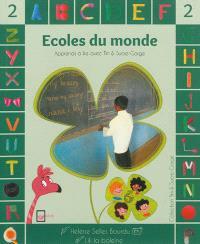 Tim & Sucre-Gorge, Ecoles du monde : niveau 2