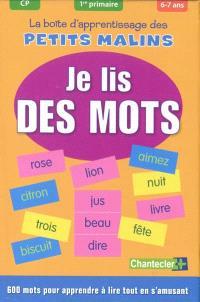 La boîte d'apprentissage des petits malins : je lis des mots : CP, 1re primaire, 6-7 ans