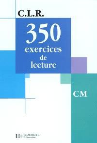 350 exercices de lecture, niveau CM