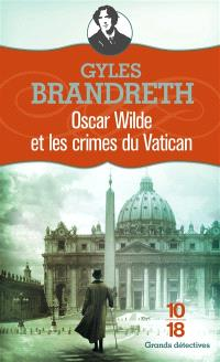 Oscar Wilde et les crimes du Vatican