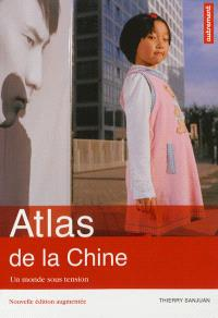 Atlas de la Chine : un monde sous tension