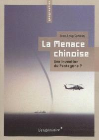 La menace chinoise : une invention du Pentagone ?