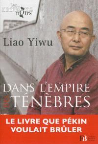 Dans l'empire des ténèbres : un écrivain dans les geôles chinoises