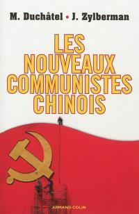 Les nouveaux communistes chinois