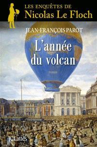 Les enquêtes de Nicolas Le Floch, commissaire au Châtelet, L'année du volcan