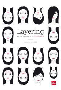 Layering : secret de beauté des Japonaises