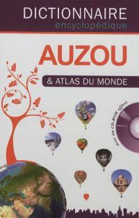 Dictionnaire encyclopédique Auzou & atlas du monde
