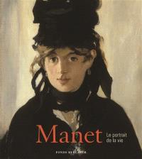 Manet : le portrait de la vie