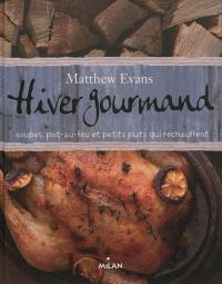 Hiver gourmand : soupes, pot-au-feu et petits plats qui réchauffent