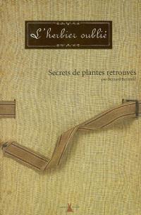 L'herbier oublié : secrets de plantes retrouvés
