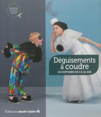Déguisements à coudre : 24 costumes de 4 à 10 ans