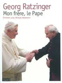 Mon frère, le pape