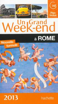 Un grand week-end à Rome : 2013